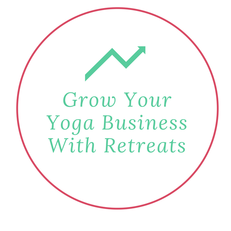 Grow Your Yoga Business with Retreats