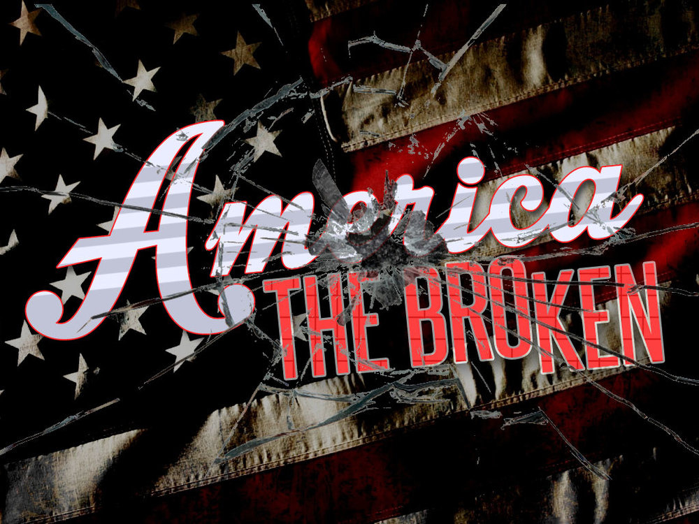 America the Broken  August - September, 2015