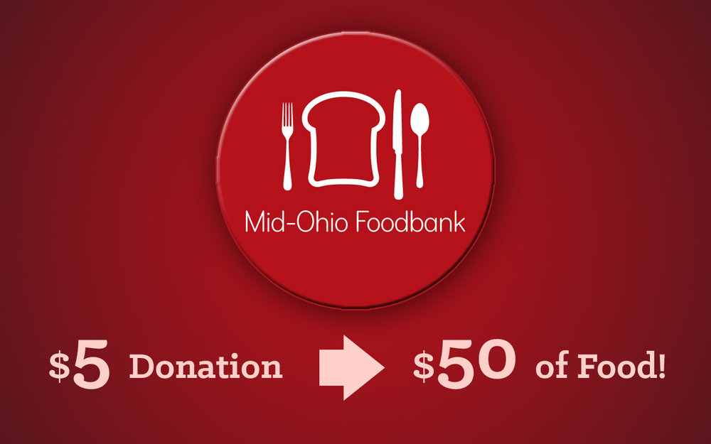 As a way serving our community,  your   Sunday morning visit will deliver $50 worth of food to the local Mid-Ohio Foodbank  through our $5 donation on your behalf.