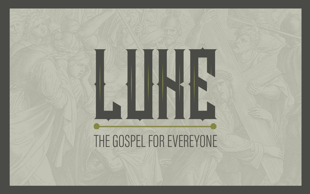Luke - The Gospel for Everyone  February - Present