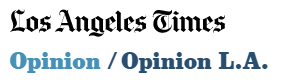 LAtimes opinion.PNG