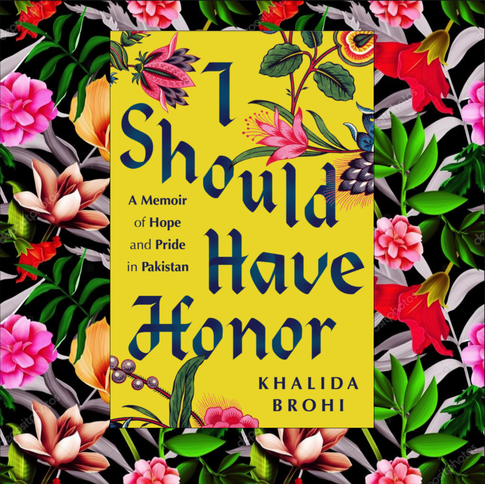 "I Should Have Honor - A Memoir of Hope and Pride in Pakistan""Khalida Brohi's moving story is a testament to what is possible no matter the odds. In her courageous activism and now in"