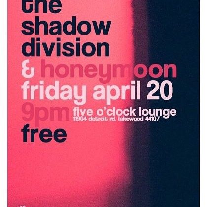 Tonight!! The Shadow Division and Honeymoon at The Five O'Clock Lounge, Lakewood. Come hang with us! 9pm $FREE. @honeymoonohio