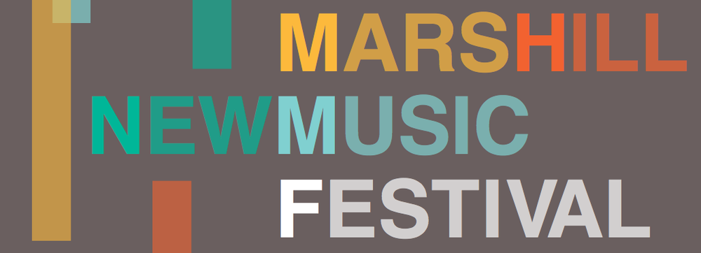 MARS HILL NEW MUSIC FESTIVAL
