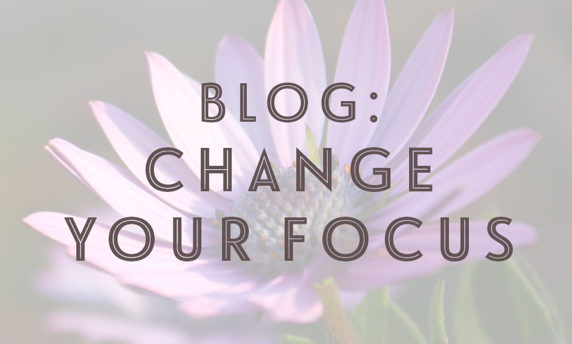 Change-your-focus-blog-image.jpg