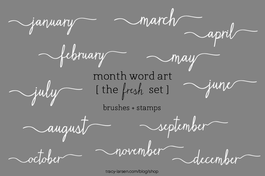 month word art [the fresh set]  stamps + brushes ==> tracy-larsen.com/blog/shop - digital project life