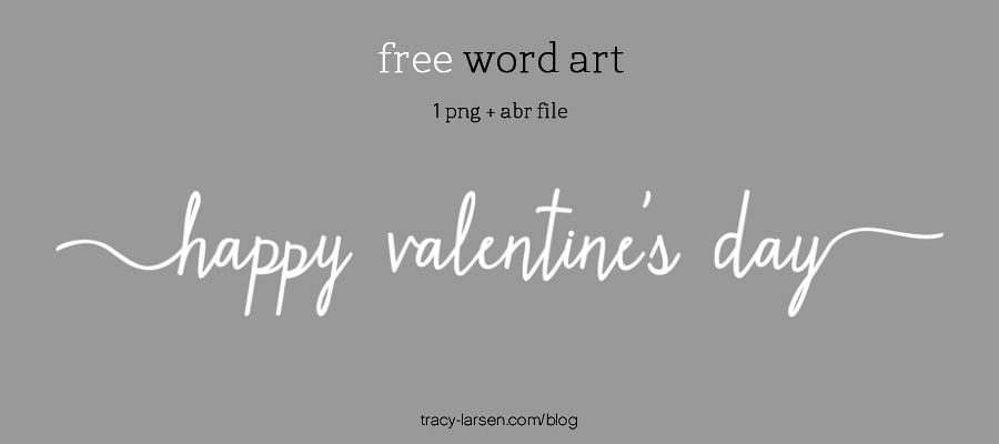 free valentine's day word art ==> tracy-larsen.com/blog/shop - digital project life