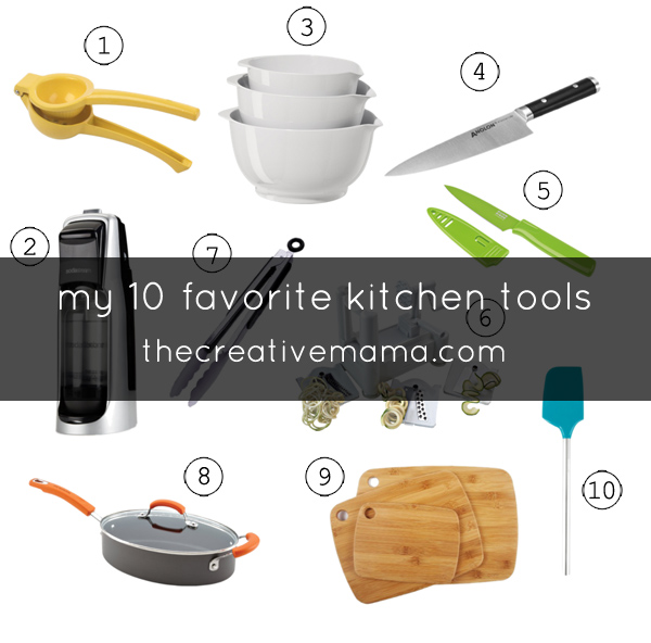 the creative mama - my 10 favorite kitchen tools by tracy larsen
