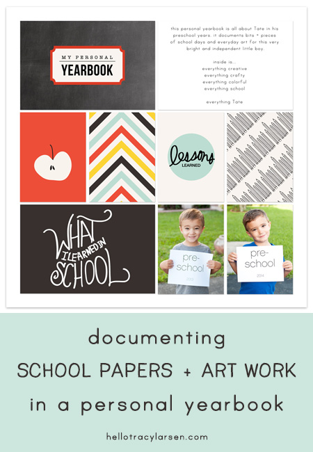 **UPDATED** documenting school papers + art work in a personal yearbook project life style ==> hellotracylarsen.com