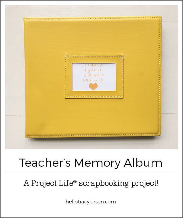 Teacher's memory photo book - Project Life® mini album - teacher gift => hellotracylarsen.com