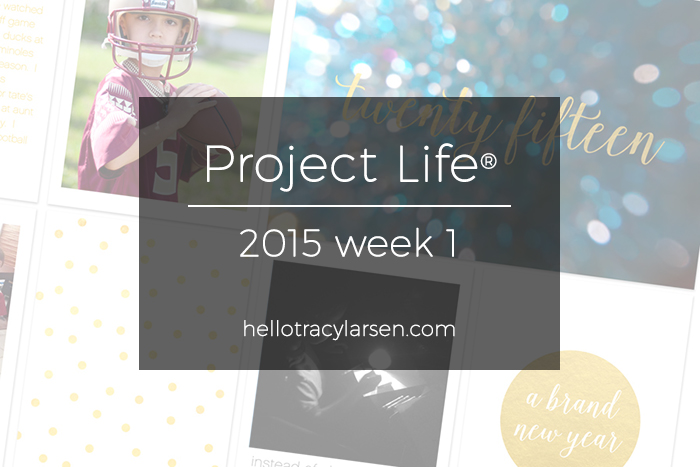2015 week 1 digital project life + simply white photo collage templates   >>>  hellotracylarsen.com