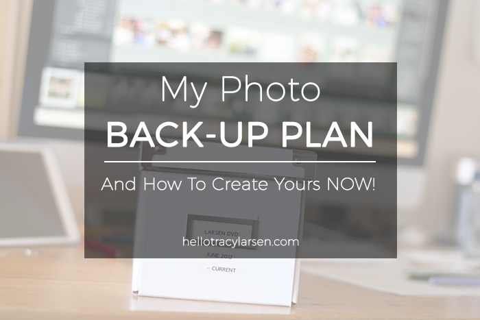 how to back-up your digital photos  ==>> hellotracylarsen.com