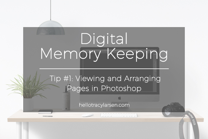 photoshop tips for project life + digital scrapbooking + memory keeping ==>> hellotracylarsen.com