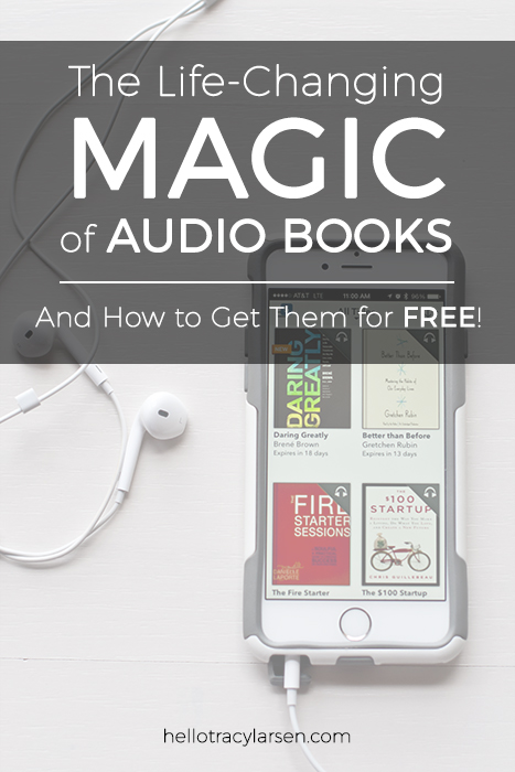 The Life-Changing Magic of Audio Books + how to get them for FREE!!  ==>> hellotracylarsen.com