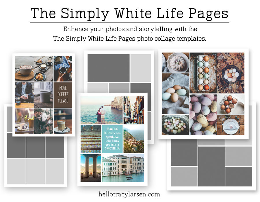 The Simply White Life Pages - digital scrapbook photo collage templates ==> HelloTracyLarsen.com