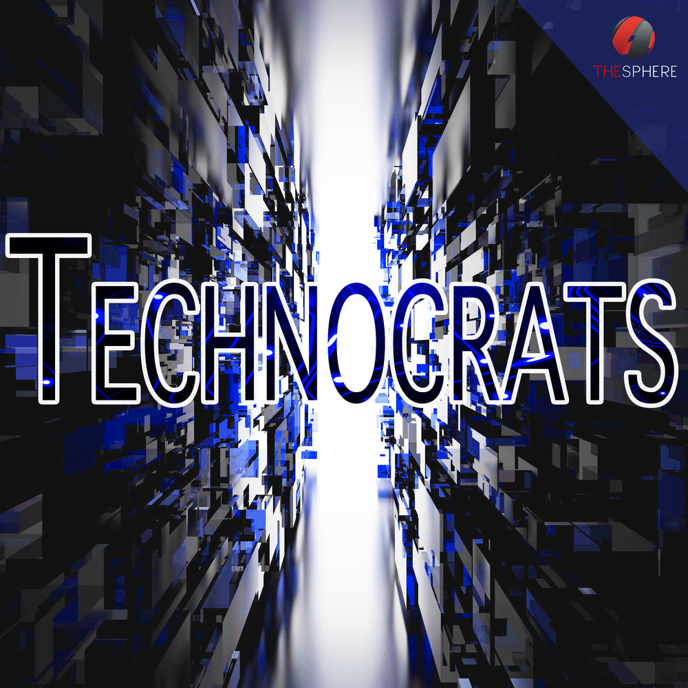 Technocrats Podcast on The Sphere Network