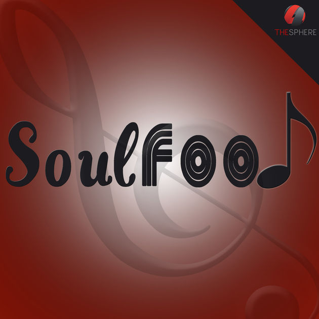 Soulfood Podcast on The Sphere Podcast Network