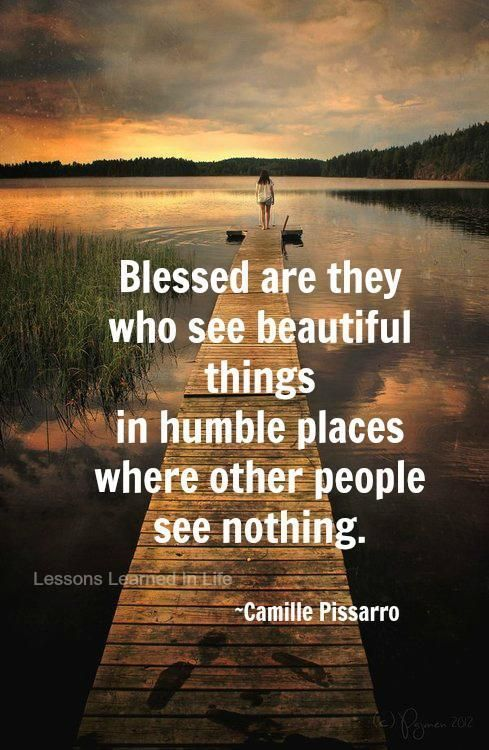 See beauty in humble places