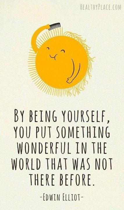 Being yourself is wonderful!