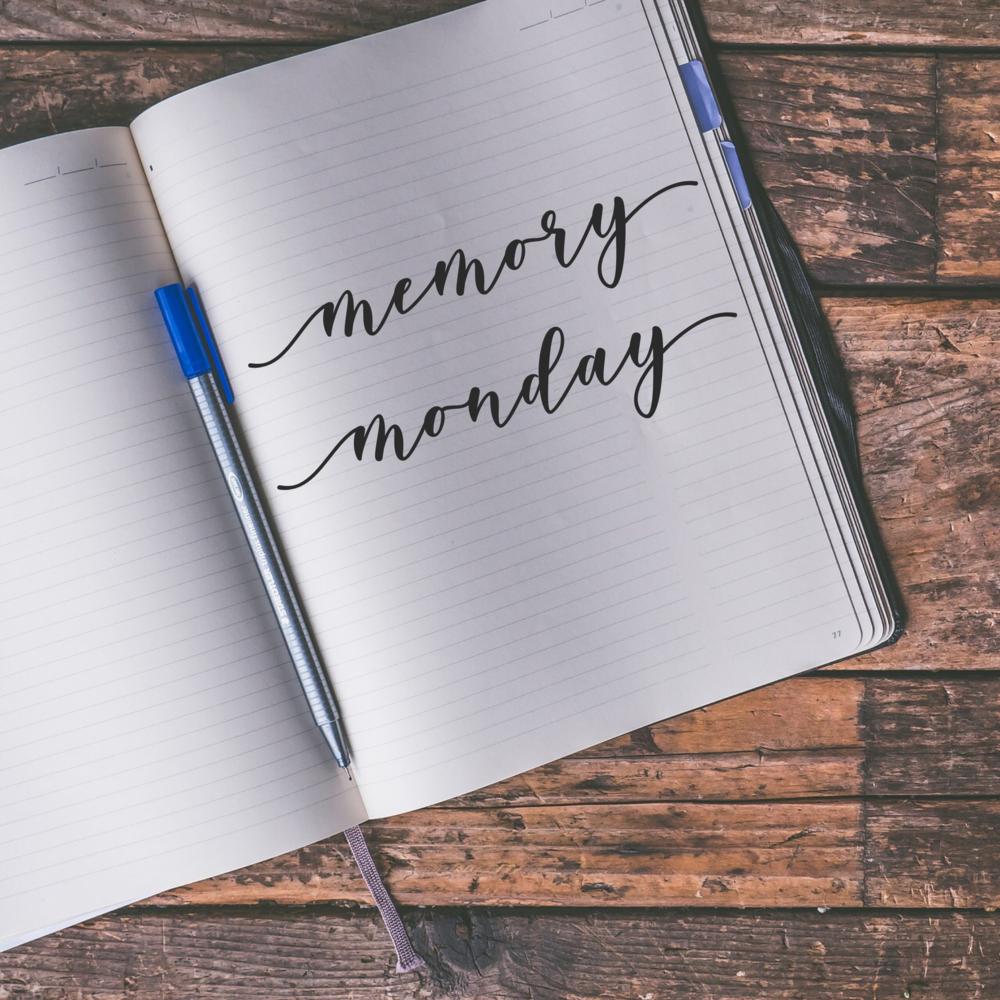 Memory Monday.PNG