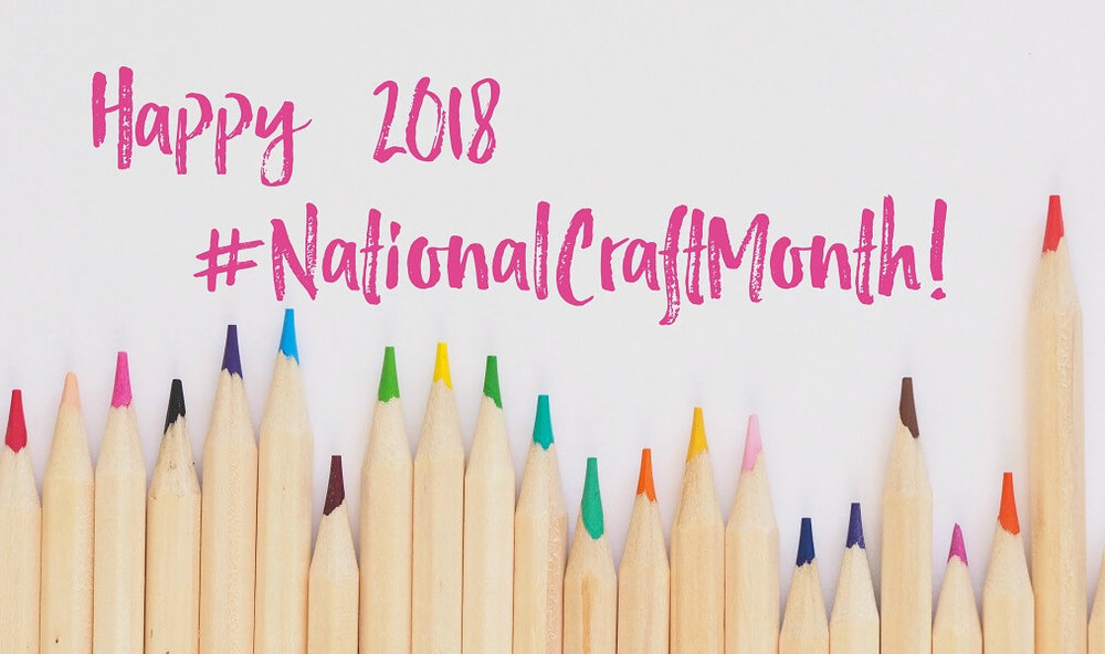 Happy-2018-NationalCraftMonth-RESIZED.jpg
