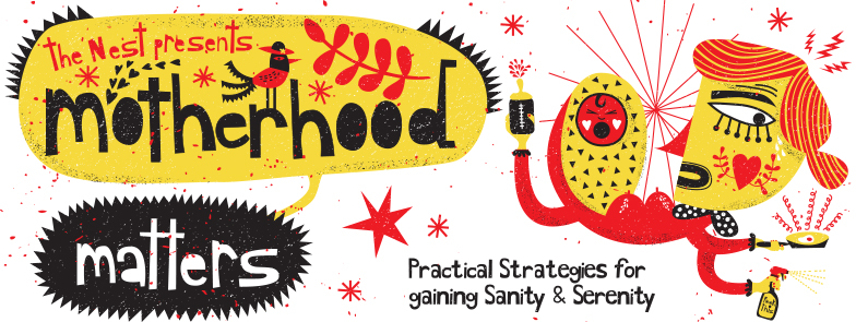 The Nest presents Motherhood Matters