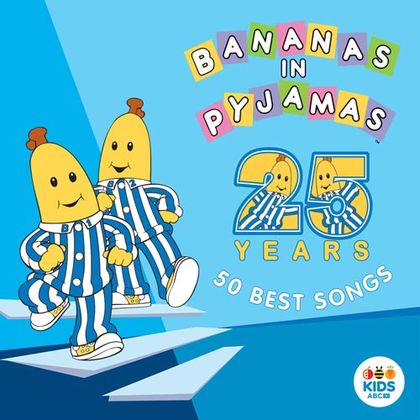 Banans in Pyjamas 25 years 50 best songs Little Rockers Radio