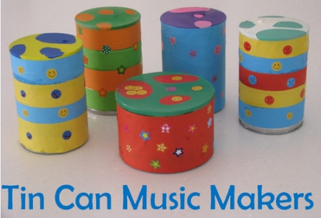 Kids Craft Activities - Tin Can Music Makers