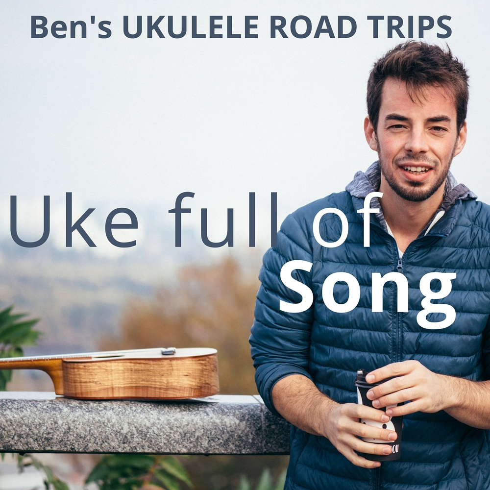 THE FIRST BEST OF ALBUM - 'UKE FULL OF SONG' [VOLUME ONE] [15 TRACKS]
