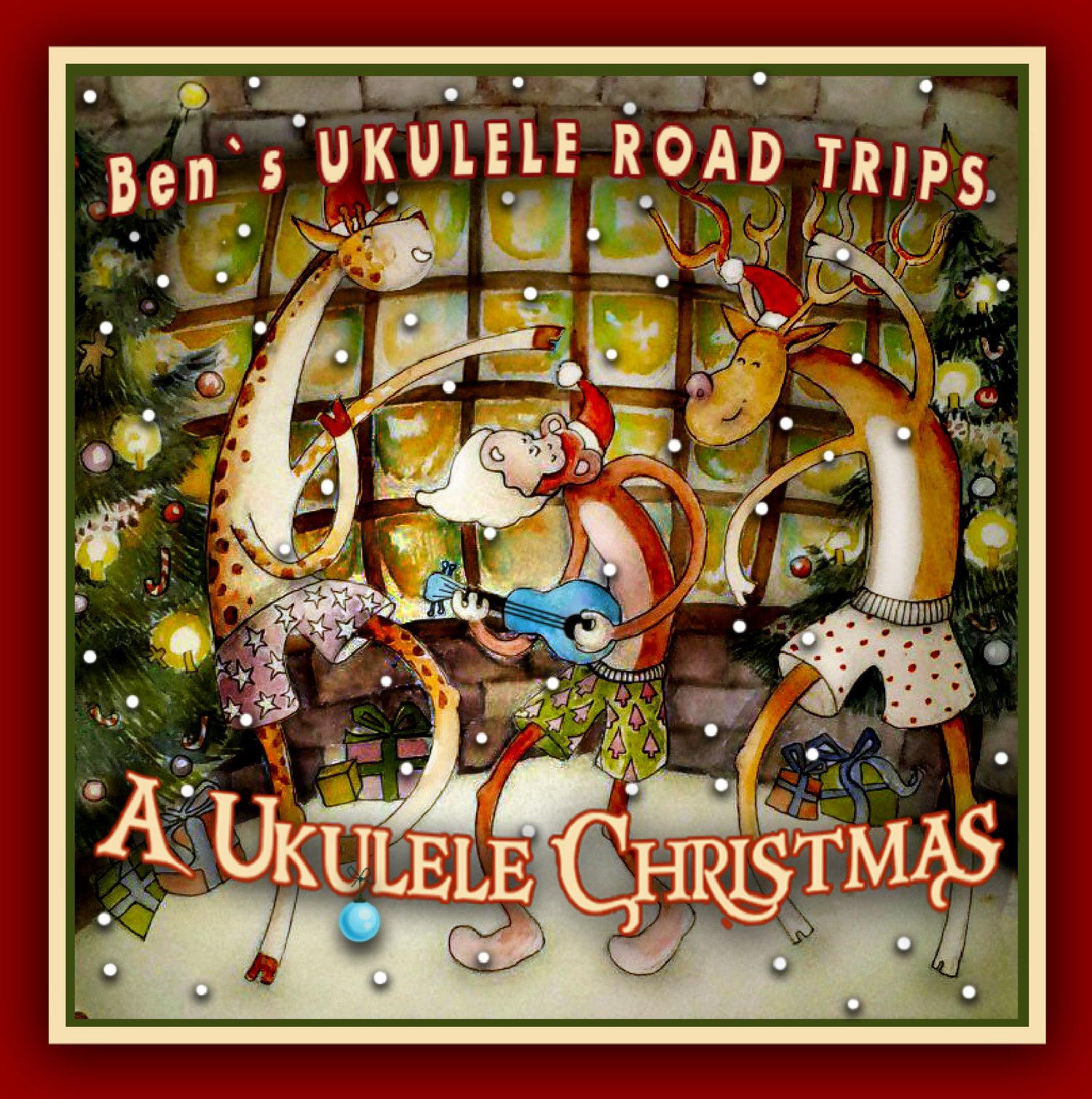 We Wish You A Merry Christmas Ukulele Chords.A Ukulele Christmas Ukulele Road Trips