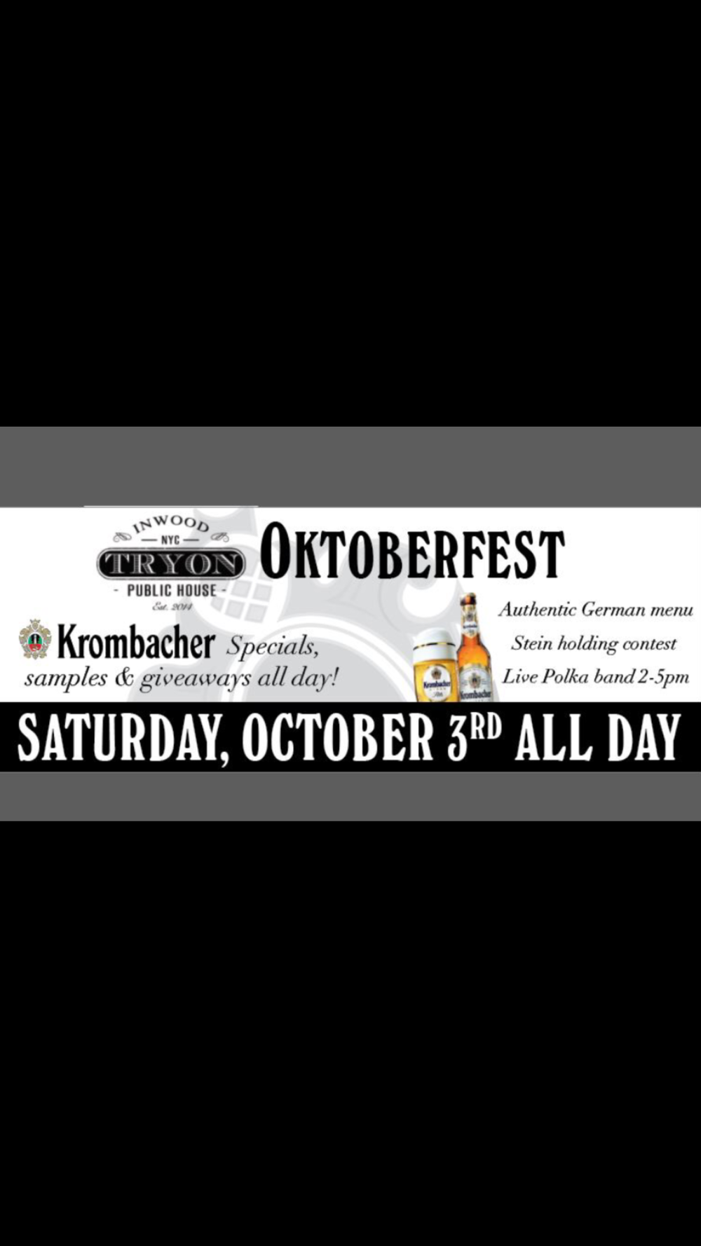 JOIN US SATURDAY, OCTOBER 3RD FOR OUR TRYON PUBLIC HOUSE OKTOBERFEST ALL CELEBRATION! WE WILL OFFER AN AUTHENTIC GERMAN MENU, HAVE STEIN HOLDING COMPETITIONS, POLKA BAND, AND SAMPLES, SURPRISES AND GIVEAWAYS!