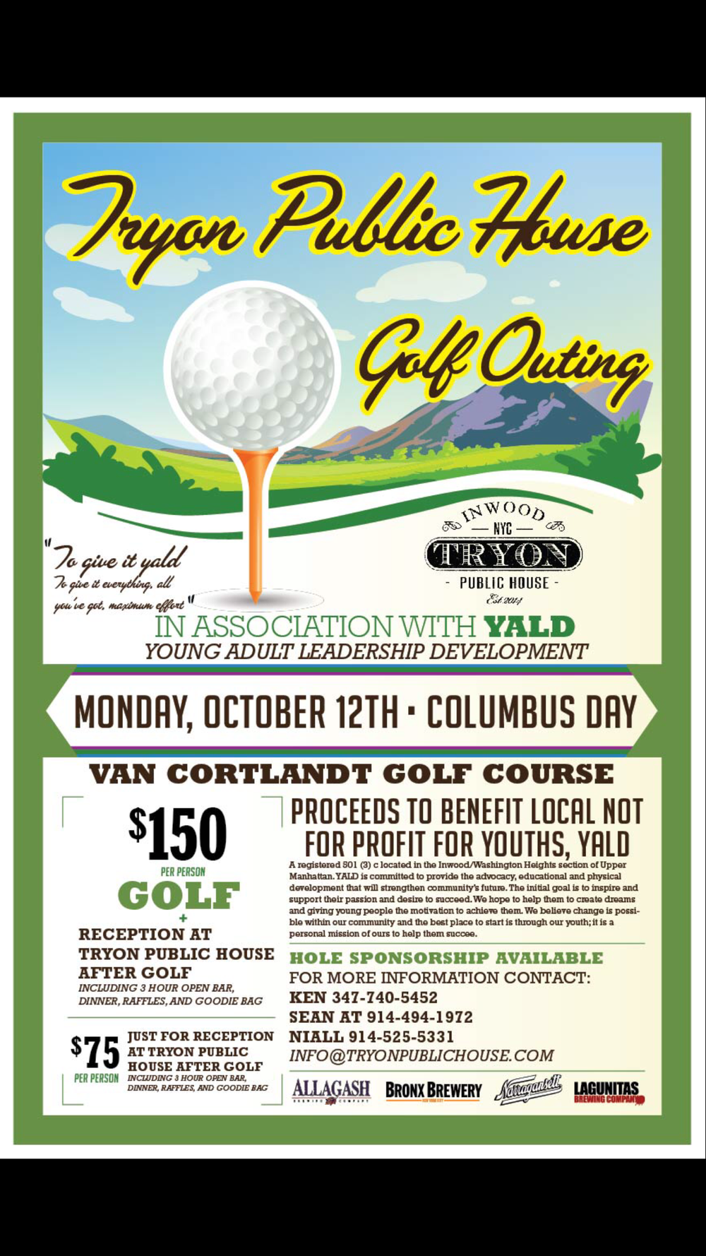 JOIN US FOR OUR GOLF OUTING! CALL NIAL AT 914-525-5331 or EMAIL US info@tryonpublichouse.com