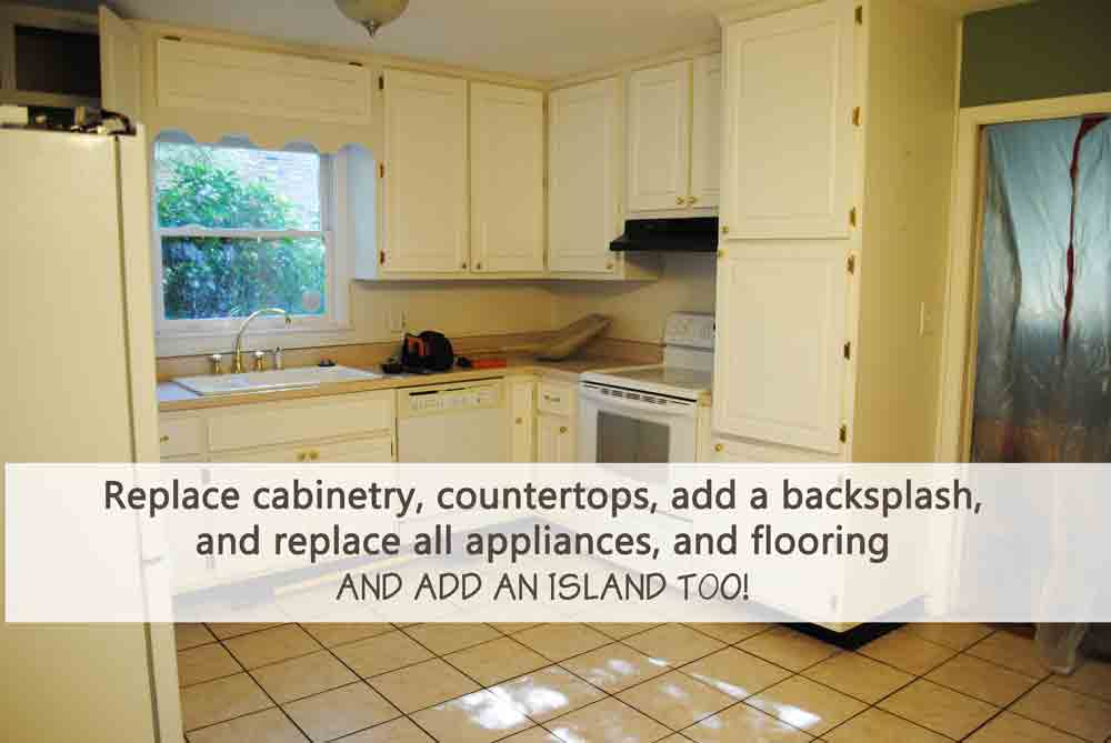 Replace cabinetry, countertops, add a back splash, and replace all appliances, flooring, and add an island too!