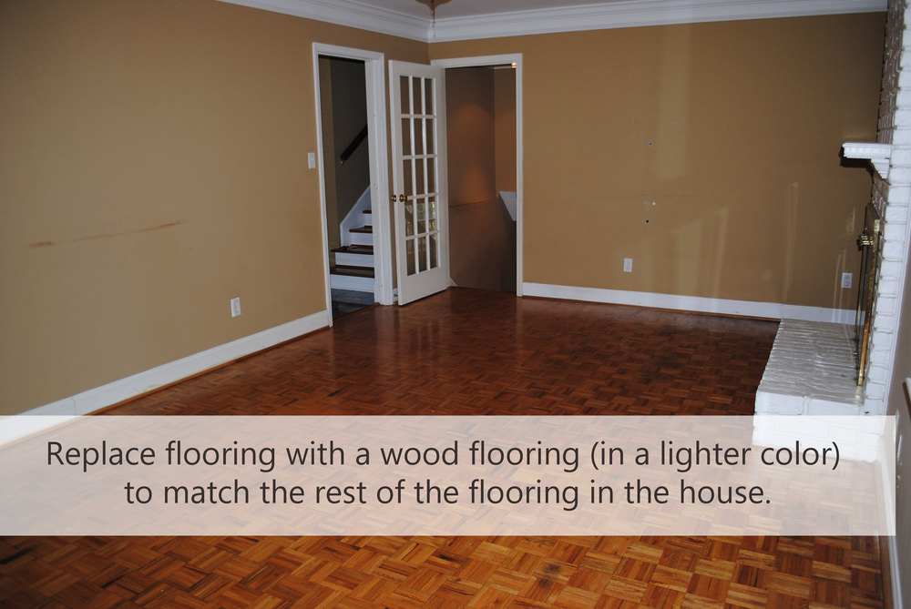 Replace flooring with a wood flooring (in a lighter color) to match the rest of the flooring in the house.