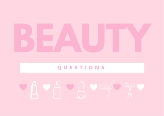 Beauty Questions Tag