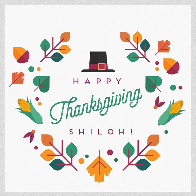 We hope you have an amazing holiday! Happy Thanksgiving, from our family to yours. #happythanksgiving #givethanks #CampShiloh