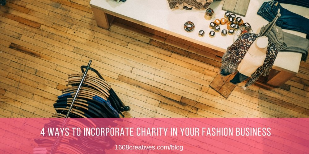 Find Charity Organizations to Partner Your Fashion Business with
