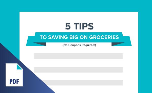 5 Tips to Saving Big on Groceries
