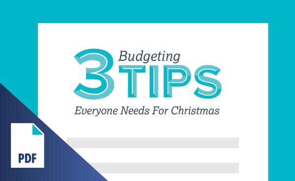 3 Budgeting Tips Everyone Needs for Christmas