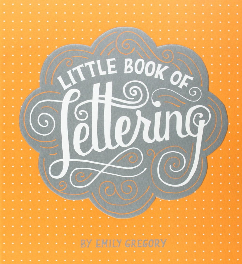 The Little Book of Lettering by Emily Gregory.jpg