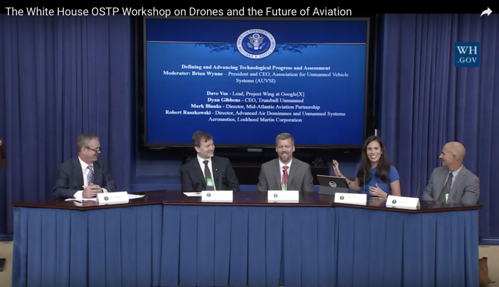 Moderated by AUVSI, and coordinated by OSTP, Trumbull spoke alongside Lockheed Martin Skunk Works, FAA Mid-Atlantic test site, and Google[X] at the first ever White House Drone Workshop and Future of Aviation in 2016 under President Obama.