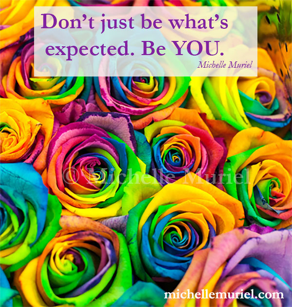 Be You Michelle Muriel's Be List: Be Vibrant