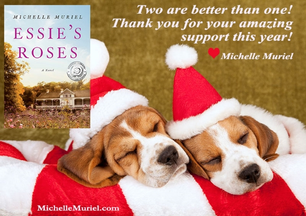 Special Thanks Essie's Roses a heartfelt, historical novel by Michelle Muriel visit www.michellemuriel.com to learn more