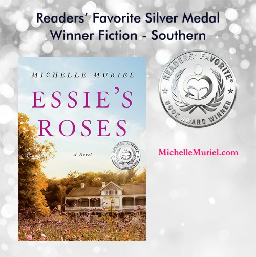 Readers Favorite book award winner Essie's Roses by MIchelle Muriel silver medal winner Southern fiction