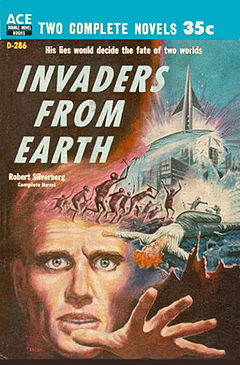 This Silverberg book foretold an Earth run by the Corporation, which demonized peaceful aliens to win public support for mining on one of their planet's moons.