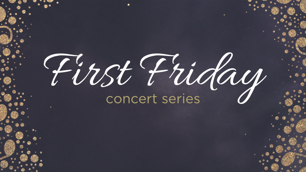 First Friday Titles.png