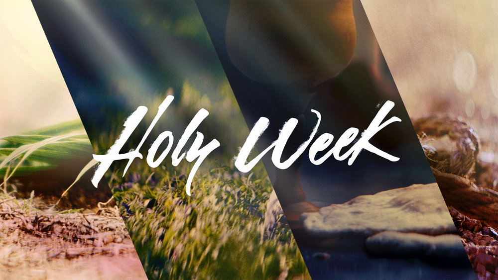 easter_moments_holy_week-title-2-Wide 16x9.jpg