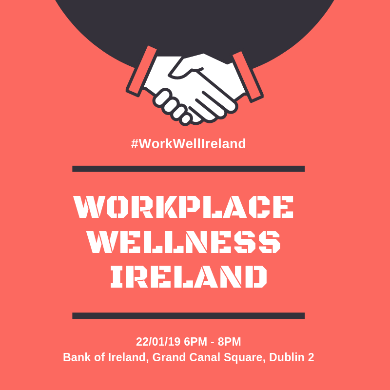 Workplace Wellness Ireland #WorkWellIreland