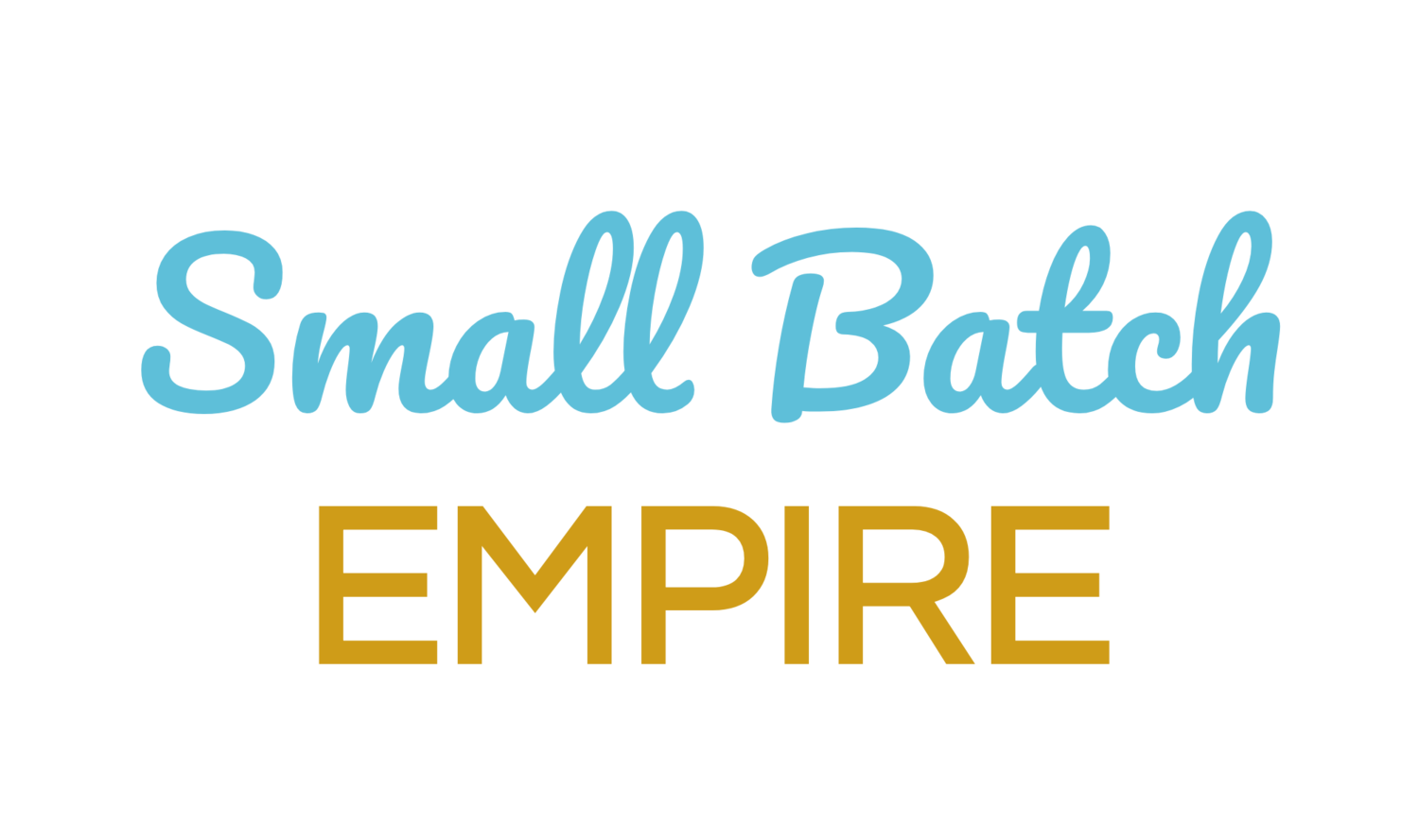 Small Batch Empire