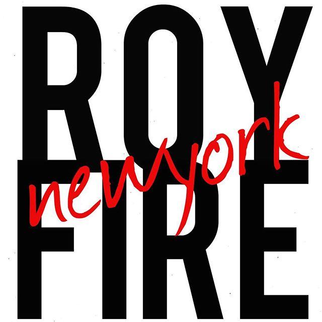 #RoyFireNewYork 🤘🏼😜